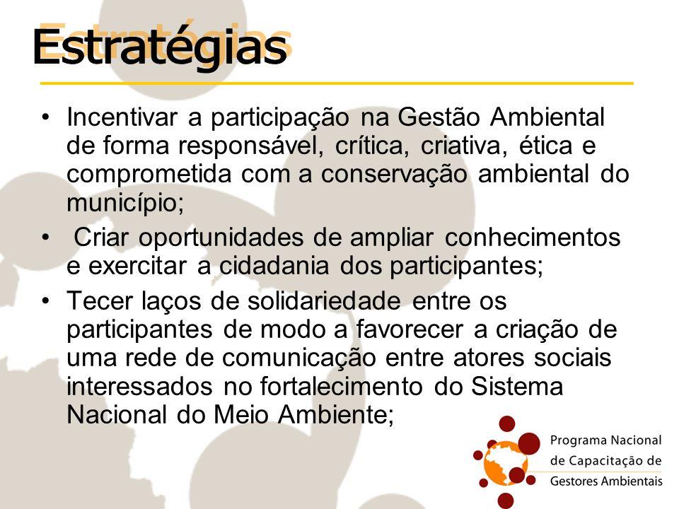 Incentivar a participação na Gestão Ambiental de forma responsável, crítica, criativa, ética e comprometida com a conservação ambiental do município;
