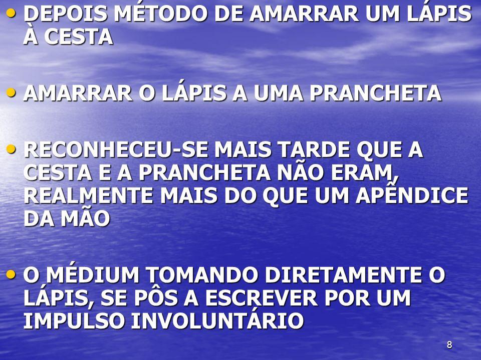 19 O CÉREBRO MOSTRAVA FULGURAÇÕES NOS DESENHOS CAPRICHOSOS.