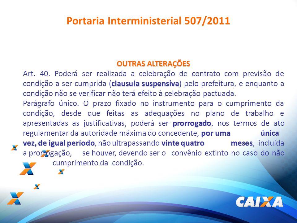 16 OUTRAS ALTERAÇÕES clausula suspensiva Art. 40. Poderá ser realizada a celebração de contrato com previsão de condição a ser cumprida (clausula susp