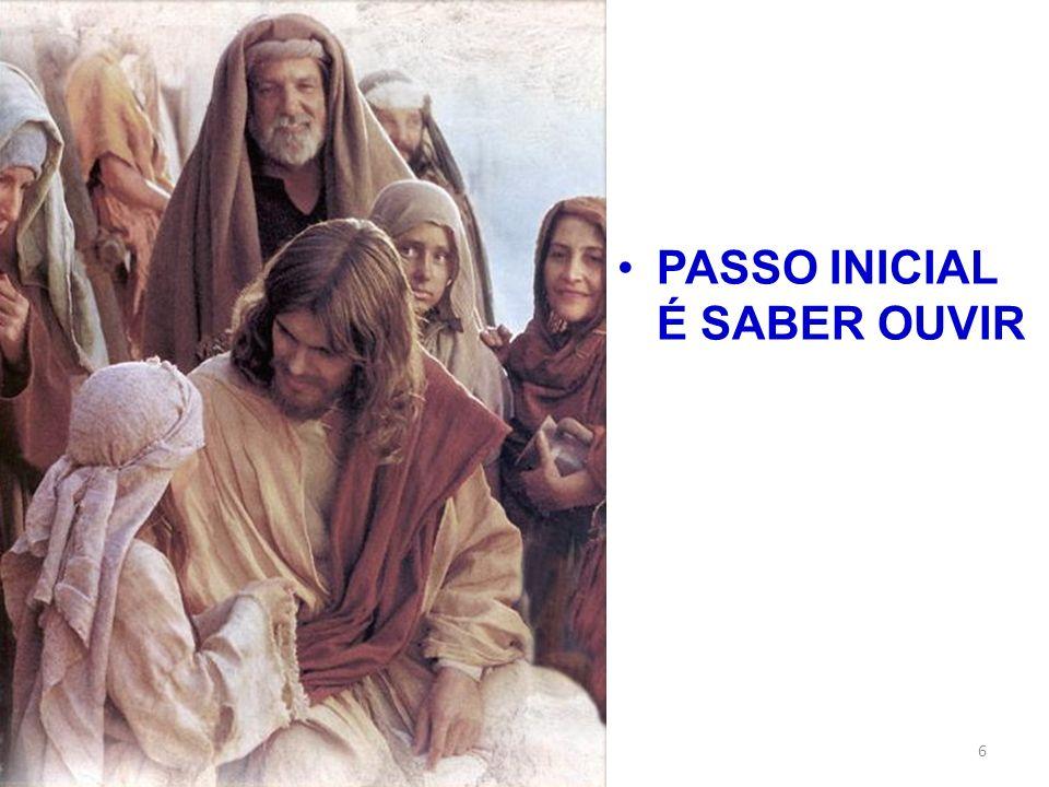 PASSO INICIAL É SABER OUVIR 6