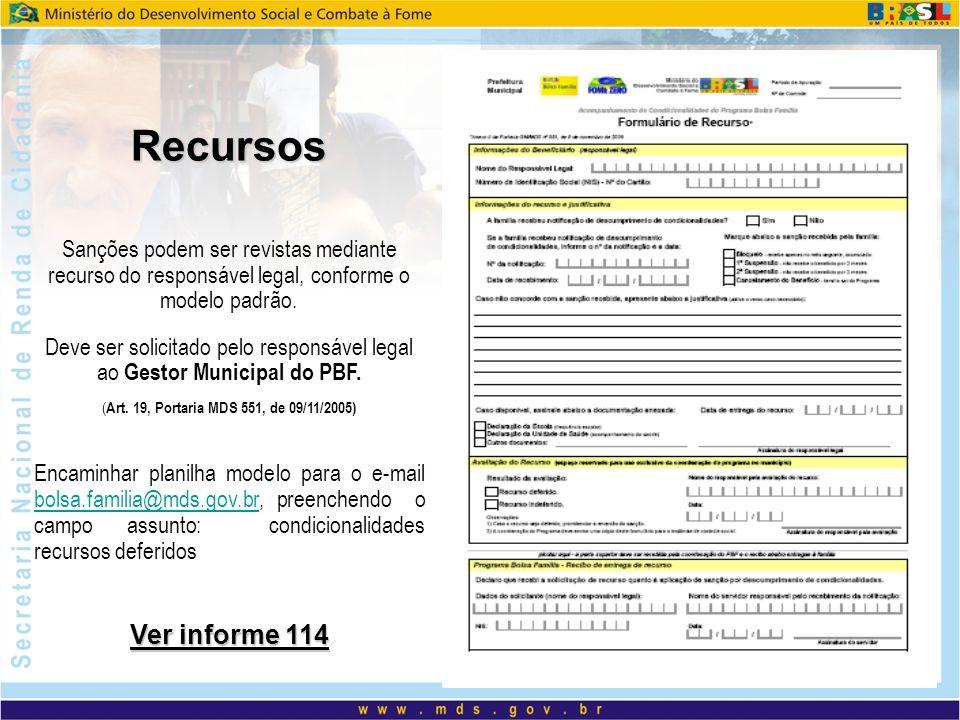 Recursos Sanções podem ser revistas mediante recurso do responsável legal, conforme o modelo padrão. Deve ser solicitado pelo responsável legal ao Ges