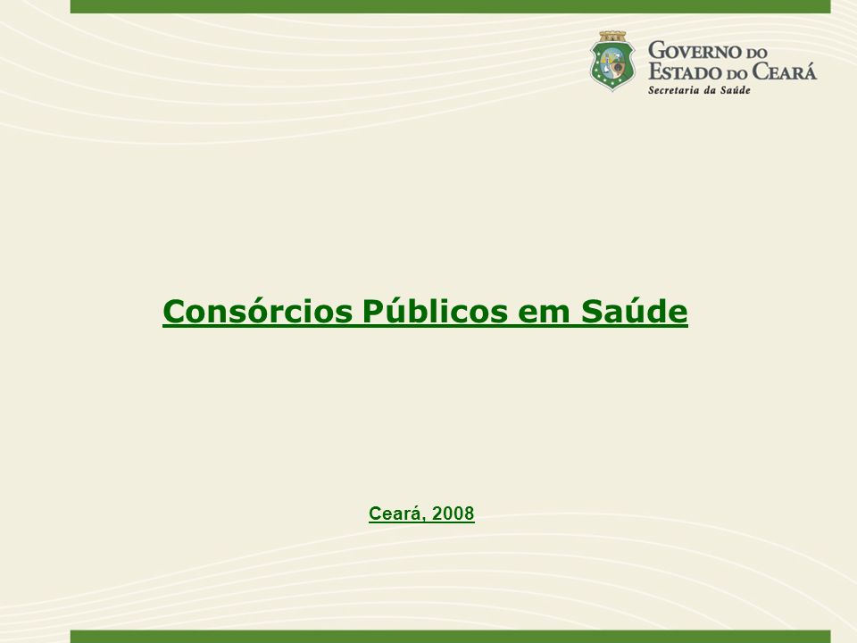 Consórcios Públicos em Saúde Ceará, 2008