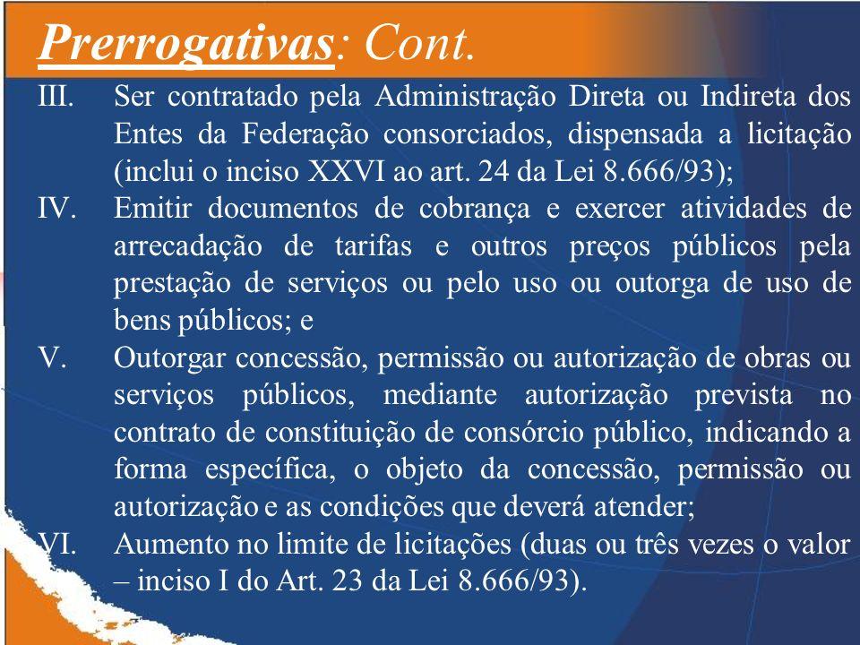 Prerrogativas: Cont.