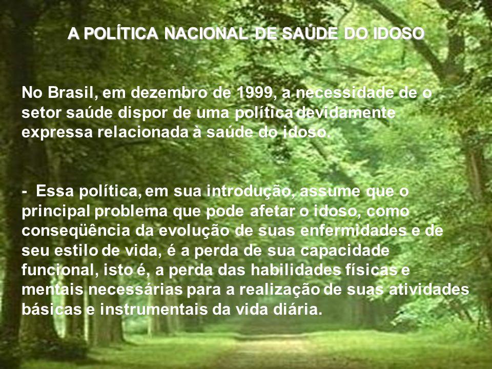 ABORDAGEM DO IDOSO EM PROGRAMAS DE SAÚDE DA FAMÍLIA Prof. Emerson R. Oliveira Especialista em Gerontologia