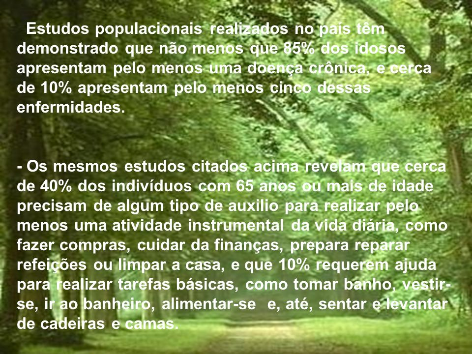 A POLÍTICA NACIONAL DE SAÚDE DO IDOSO No Brasil, em dezembro de 1999, a necessidade de o setor saúde dispor de uma política devidamente expressa relac