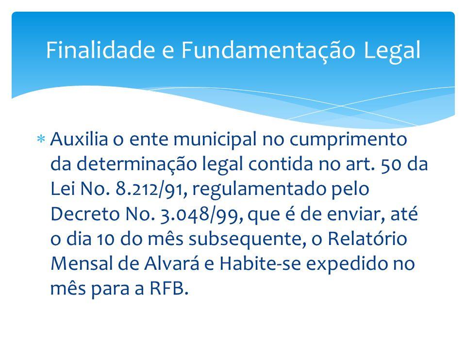 O ente municipal que possuir sistema próprio de cadastramento de obras e emissão de Alvarás e Habite-se, não precisará adotar o sistema SisobraPref, mas terá, OBRIGATORIAMENTE que adequar-se seu sistema para gerar o Relatório de Alvará e Habite-se com o mesmo layout de arquivo especificado na Portaria INSS/DRP nº 53 de 22 de junho de 2004, republicado pela Portaria MPS/SRP nº 160 de 21 de junho de 2005.Portaria MPS/SRP nº 160 de 21 de junho de 2005 Finalidade e Fundamentação Legal