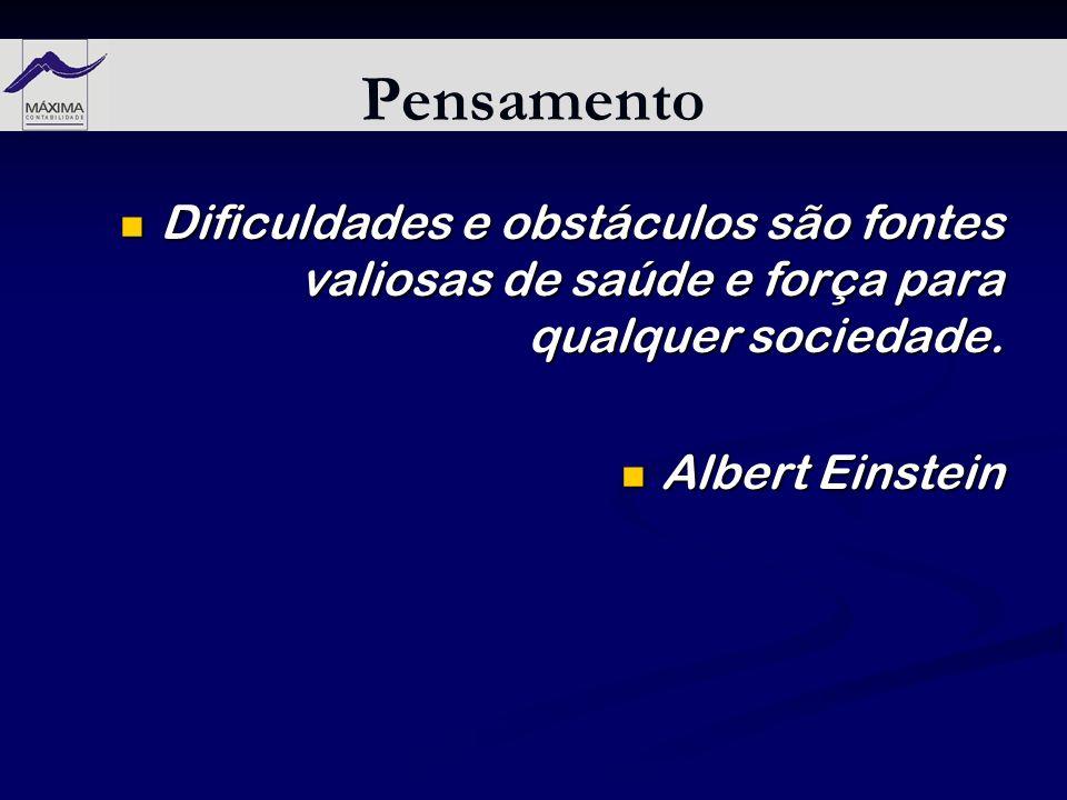 Pensamento Dificuldades e obstáculos são fontes valiosas de saúde e força para qualquer sociedade. Dificuldades e obstáculos são fontes valiosas de sa