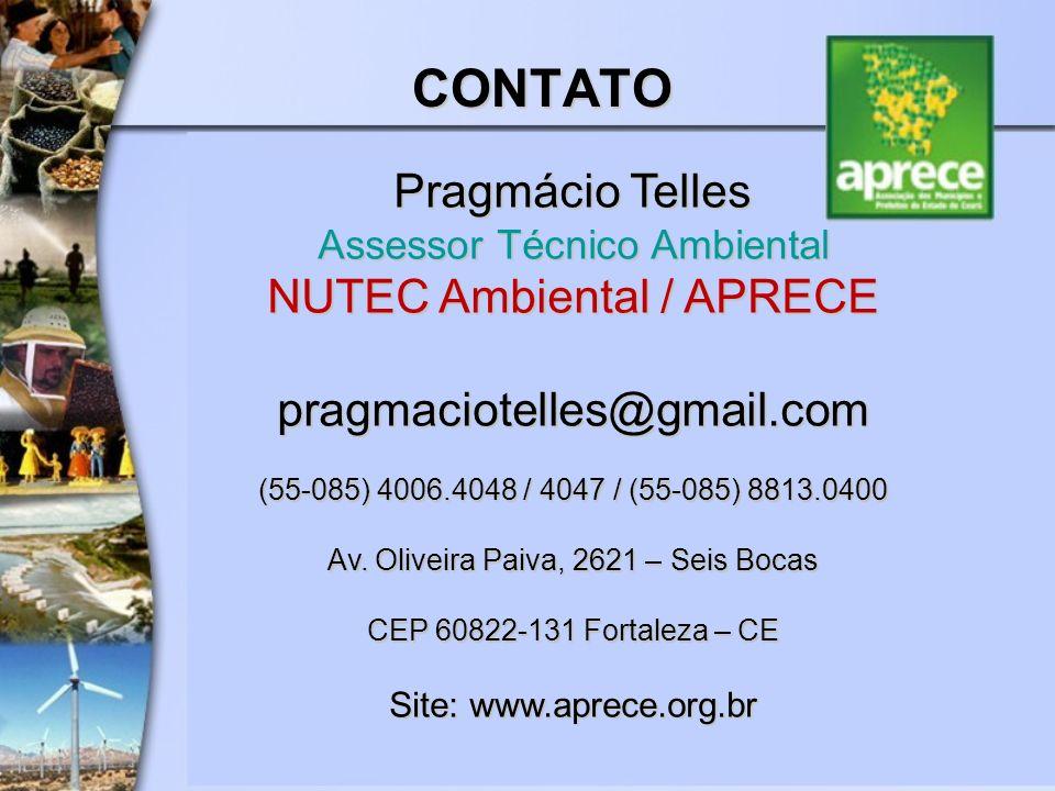 CONTATO Pragmácio Telles Assessor Técnico Ambiental NUTEC Ambiental / APRECE Pragmácio Telles Assessor Técnico Ambiental NUTEC Ambiental / APRECE prag