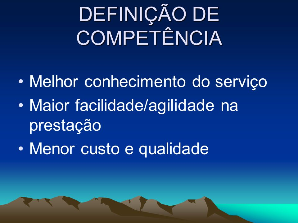 DEFINIÇÃO DOS RECURSOS QUANTO CUSTA OS SERVIÇOS DE COMPETÊNCIA DE CADA ENTE FEDERADO.