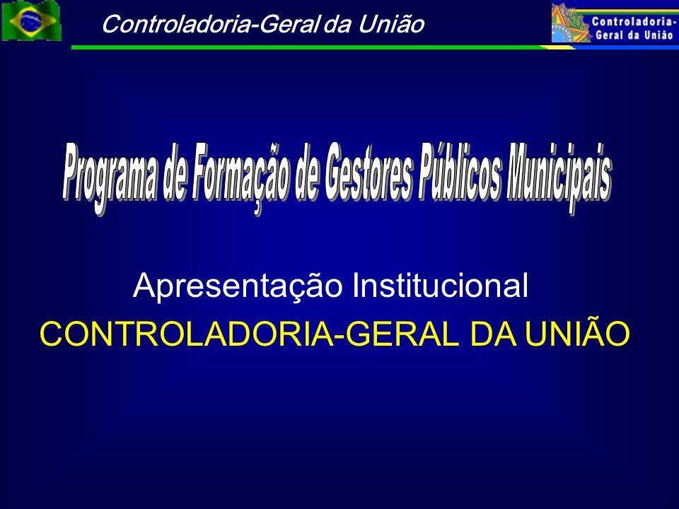 Controladoria-Geral da União CONTROLADORIA-GERAL DA UNIÃO 1994 – Secretaria Federal de Controle 2000 – Reestruturação da SFC/MF 2001 – Corregedoria-Geral da União-PR 2002 – Transferência da SFC para PR 2003 – Controladoria-Geral da União-PR