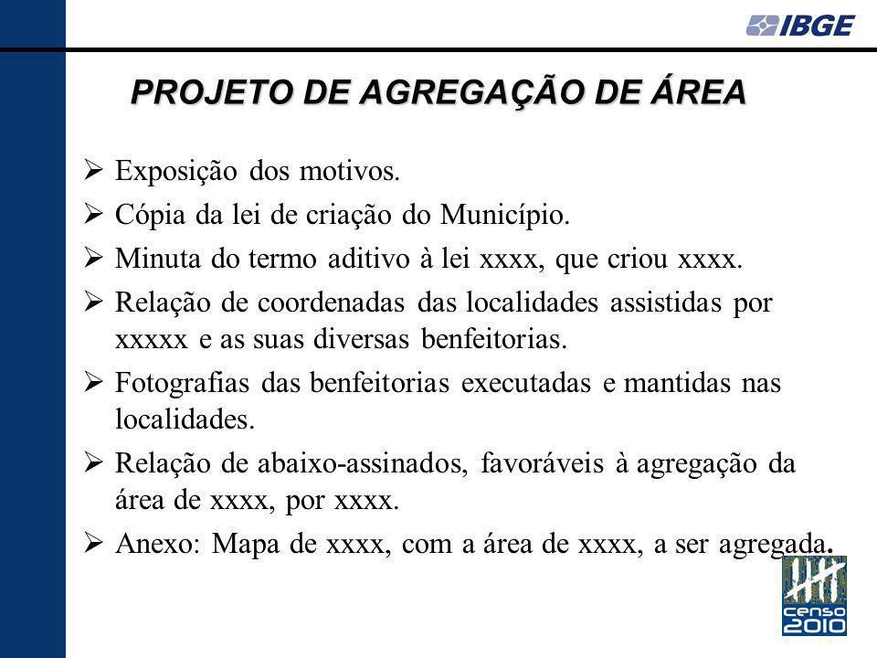 PROJETO DE AGREGAÇÃO DE ÁREA Exposição dos motivos.