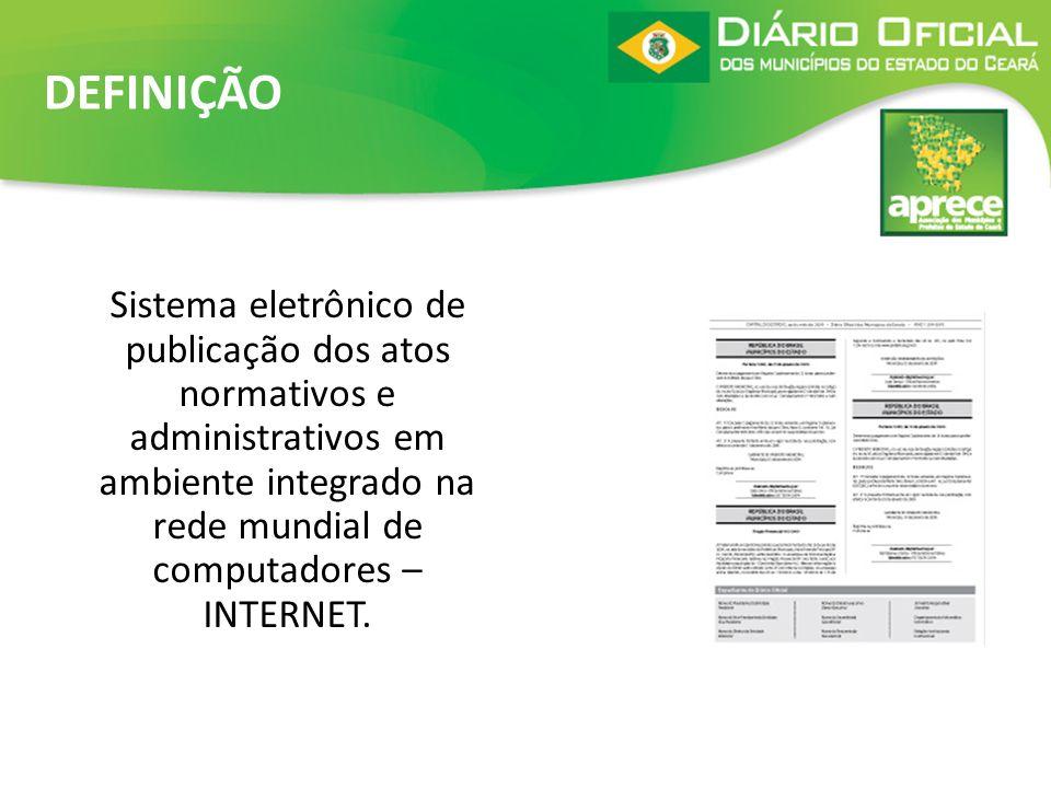 Sistema eletrônico de publicação dos atos normativos e administrativos em ambiente integrado na rede mundial de computadores – INTERNET. DEFINIÇÃO