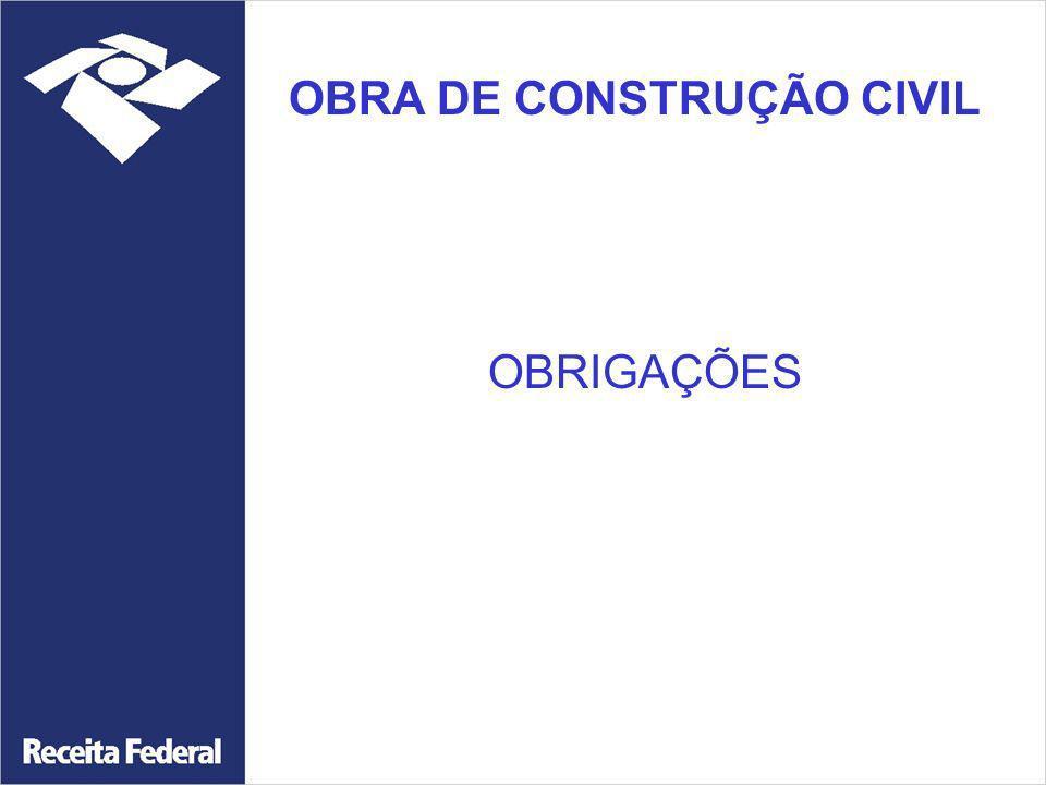 OBRA DE CONSTRUÇÃO CIVIL OBRIGAÇÕES