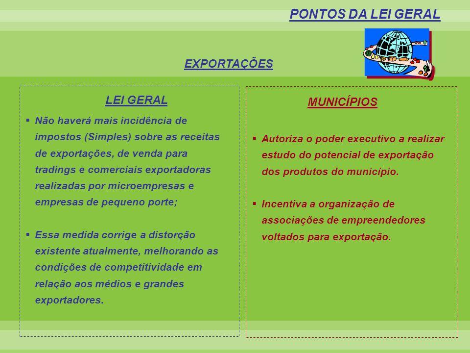 Não haverá mais incidência de impostos (Simples) sobre as receitas de exportações, de venda para tradings e comerciais exportadoras realizadas por mic