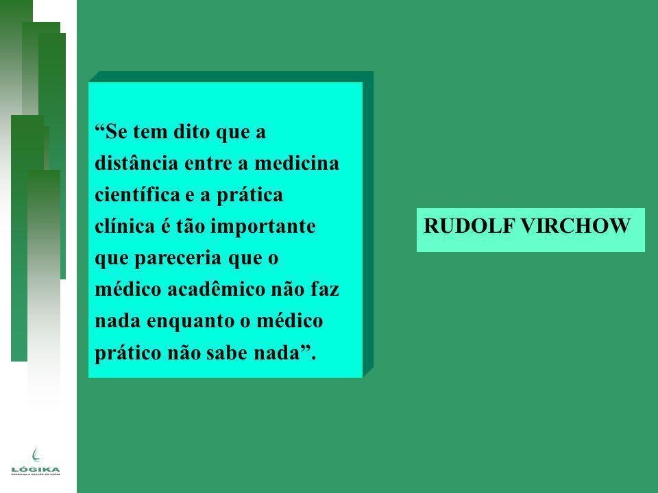 Se tem dito que a distância entre a medicina científica e a prática clínica é tão importante que pareceria que o médico acadêmico não faz nada enquant