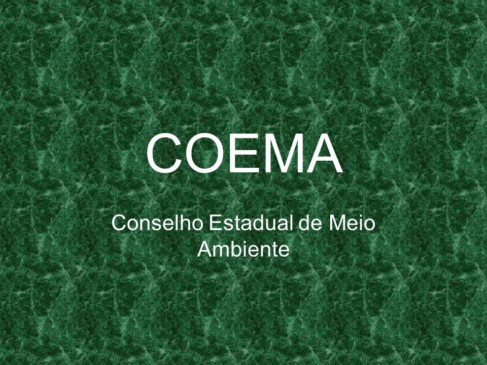 COEMA Conselho Estadual de Meio Ambiente