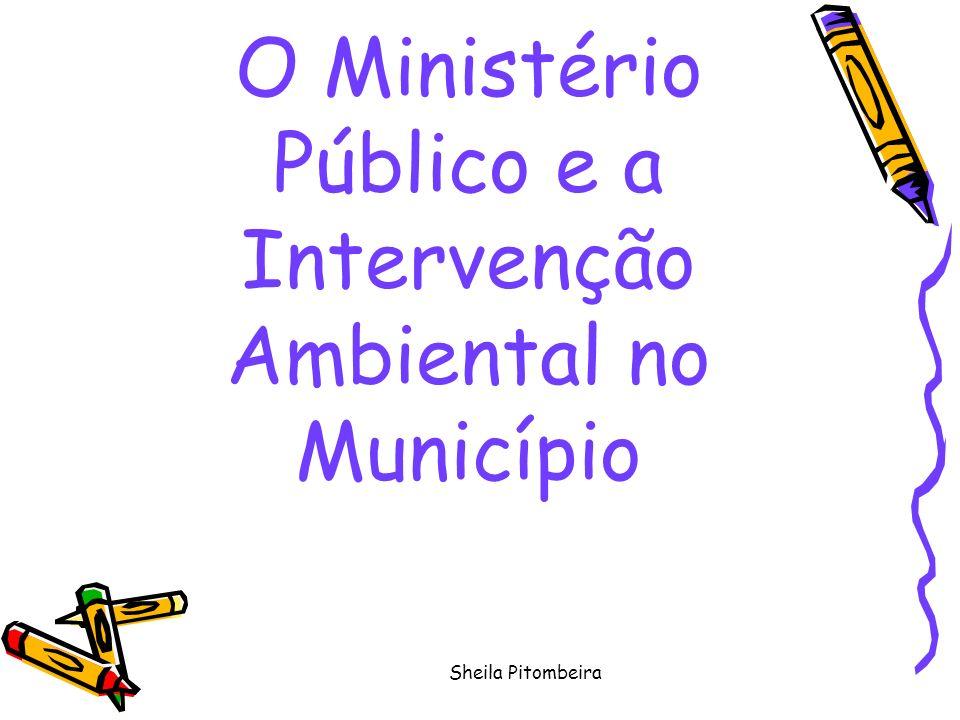 Sheila Pitombeira O Ministério Público e a Intervenção Ambiental no Município