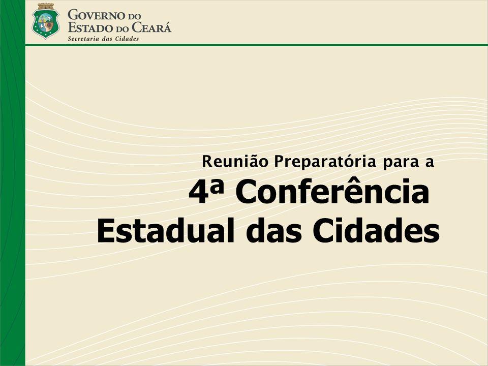 Reunião Preparatória para a 4ª Conferência Estadual das Cidades