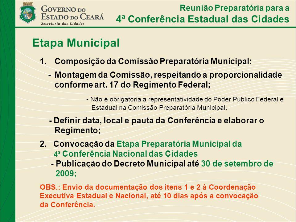 1. Composição da Comissão Preparatória Municipal: - Montagem da Comissão, respeitando a proporcionalidade conforme art. 17 do Regimento Federal; - Não