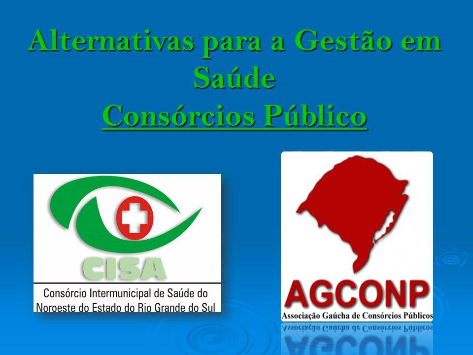 Alternativas para a Gestão em Saúde Consórcios Público