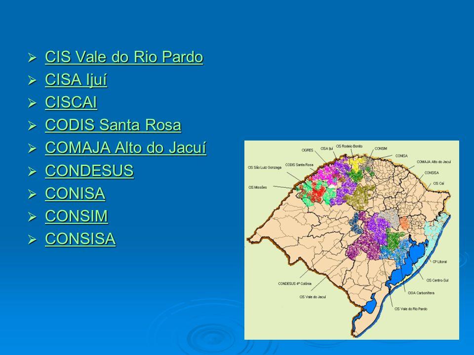 CIS Vale do Rio Pardo CIS Vale do Rio Pardo CIS Vale do Rio Pardo CIS Vale do Rio Pardo CISA Ijuí CISA Ijuí CISA Ijuí CISA Ijuí CISCAI CISCAI CISCAI C