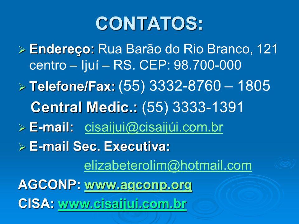 CONTATOS: Endereço: Endereço: Rua Barão do Rio Branco, 121 centro – Ijuí – RS. CEP: 98.700-000 Telefone/Fax: Telefone/Fax: (55) 3332-8760 – 1805 Centr