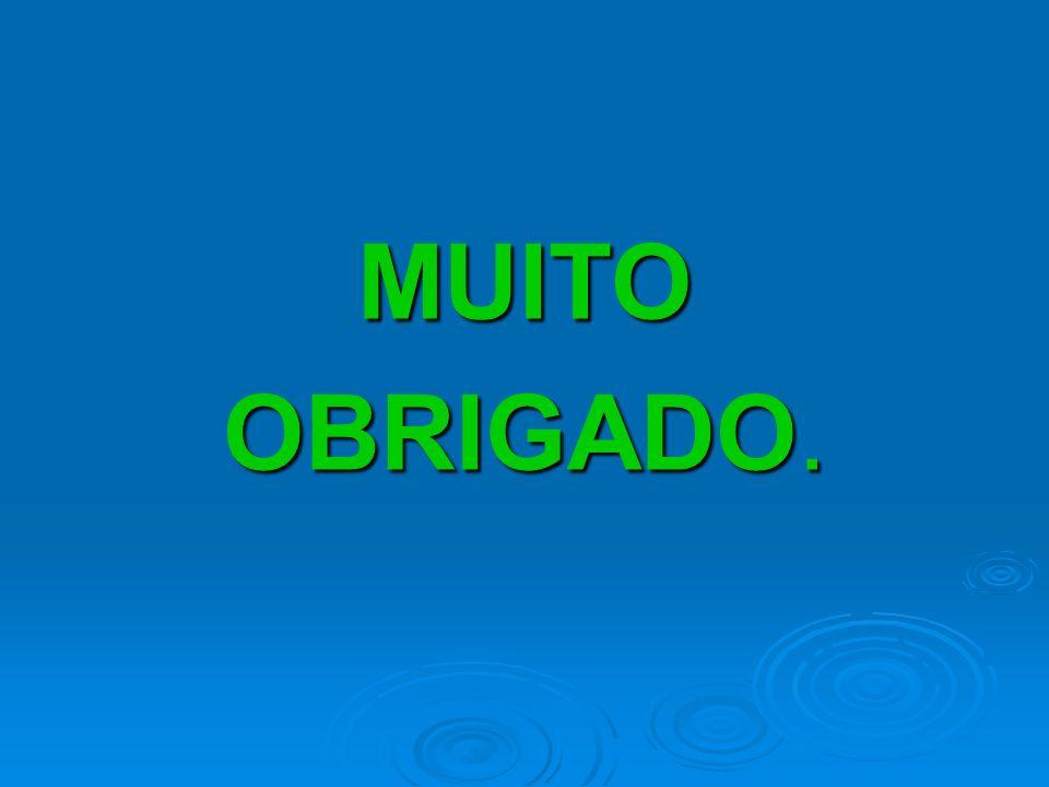 MUITO OBRIGADO.