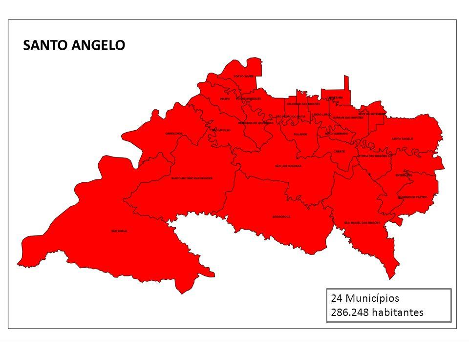 - 24 Municípios 286.248 habitantes SANTO ANGELO