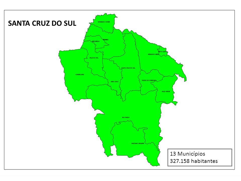 SANTA CRUZ DO SUL 13 Municípios 327.158 habitantes