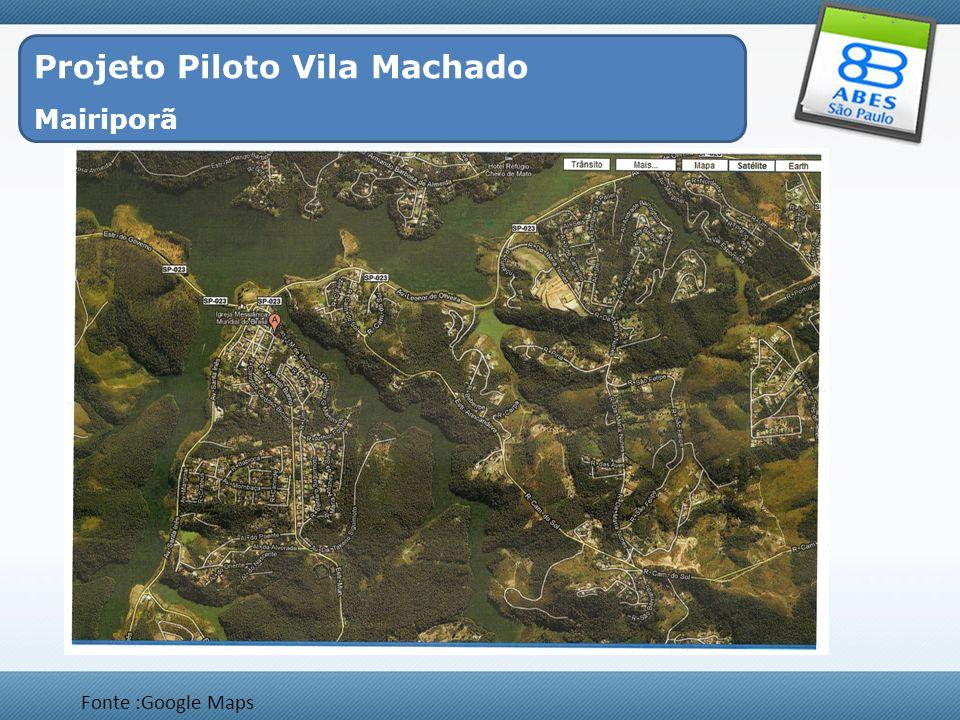 Projeto Piloto Vila Machado Mairiporã Fonte :Google Maps