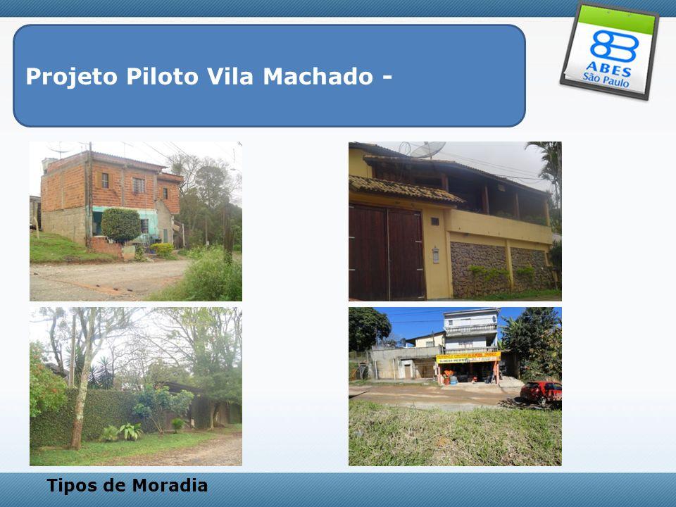 Projeto Piloto Vila Machado - Estruturas Sanitárias das ruas