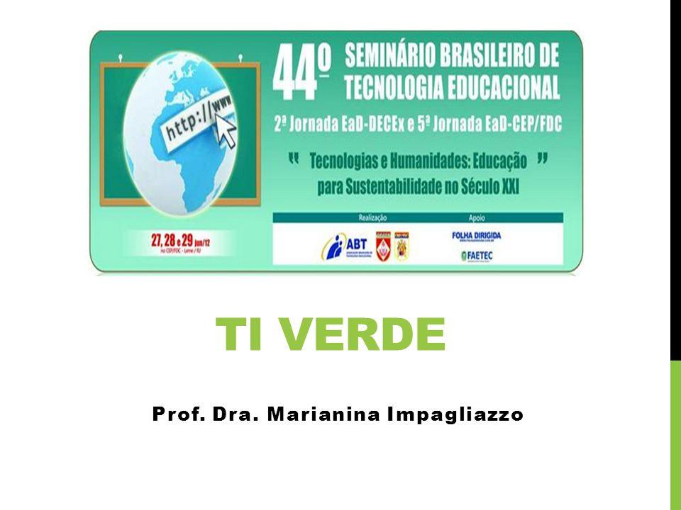 TI VERDE Prof. Dra. Marianina Impagliazzo