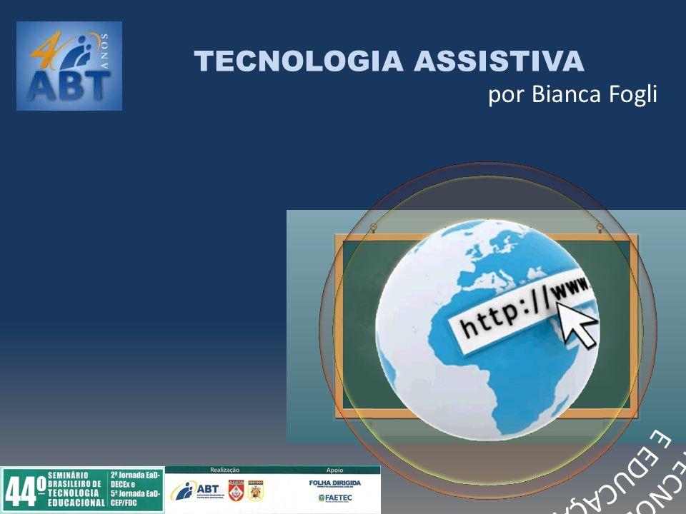 TECNOLOGIA ASSISTIVA por Bianca Fogli