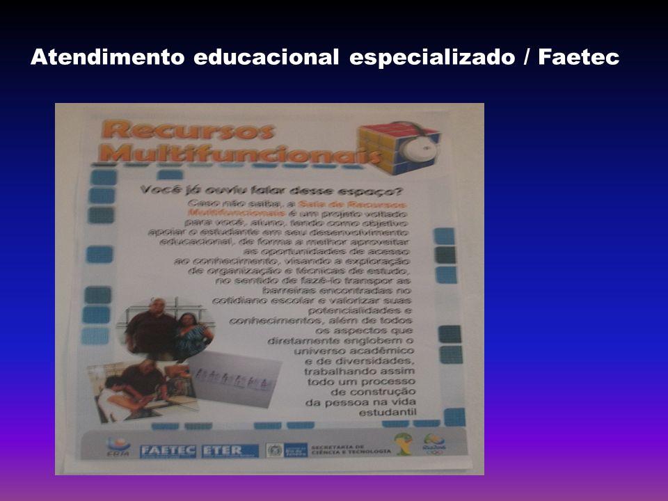 Atendimento educacional especializado / Faetec