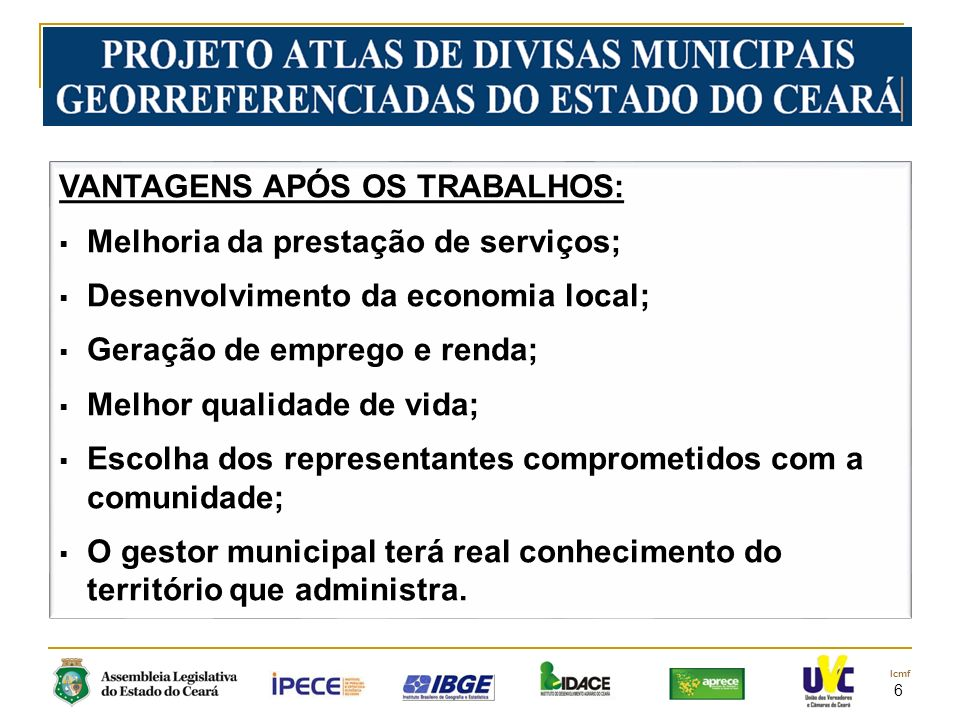 7 lcmf Ofíco n° 001/2013 Fortaleza, 22 de Janeiro de 2013.