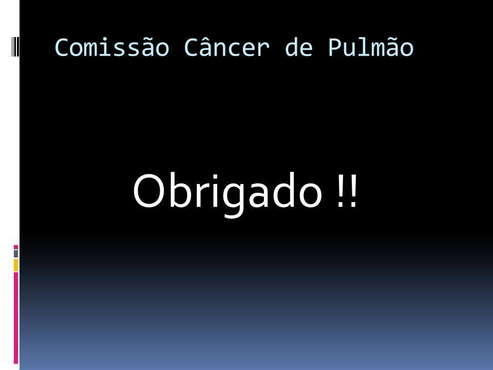 Comissão Câncer de Pulmão Obrigado !!