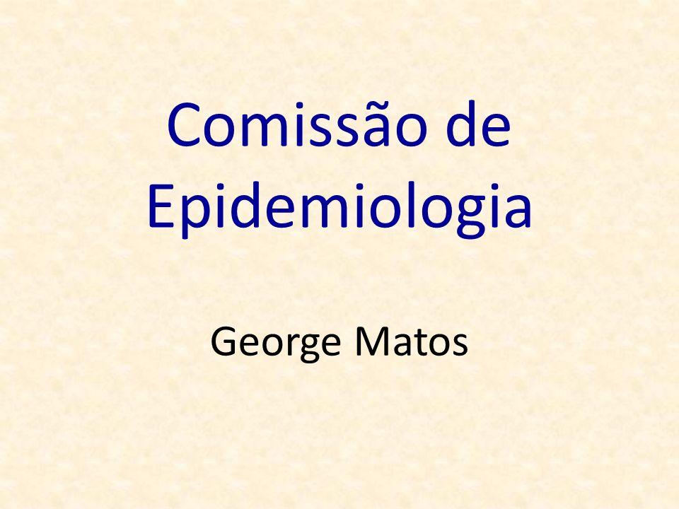 Comissão de Epidemiologia George Matos