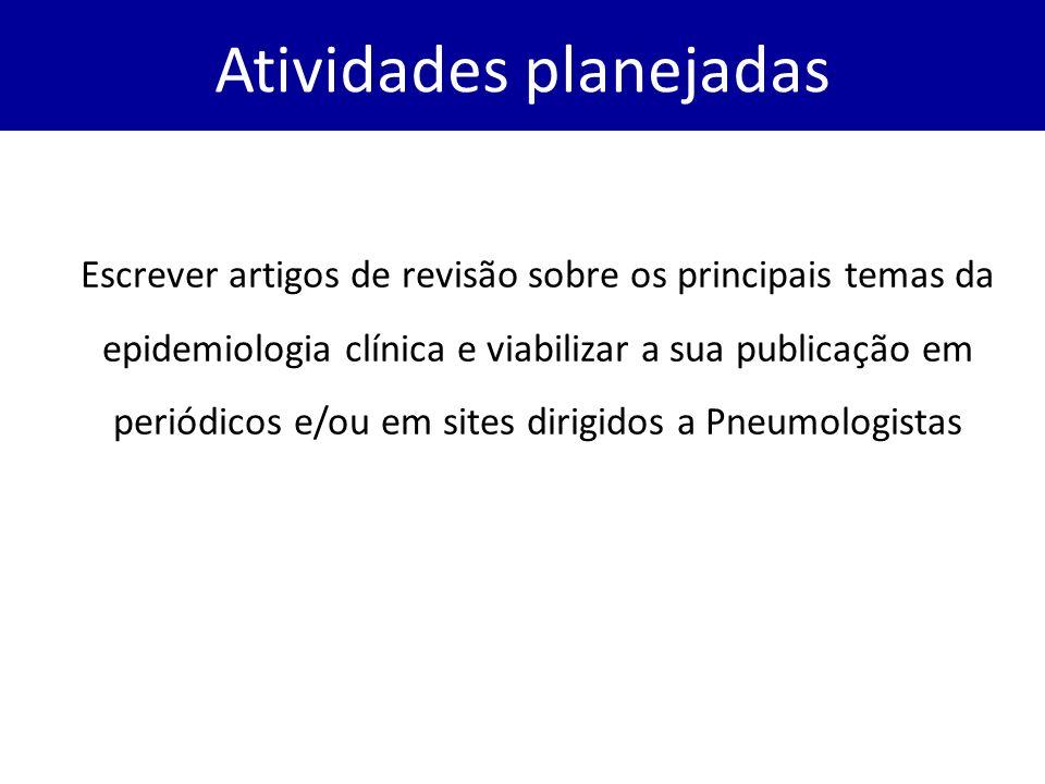 Escrever artigos de revisão sobre os principais temas da epidemiologia clínica e viabilizar a sua publicação em periódicos e/ou em sites dirigidos a P