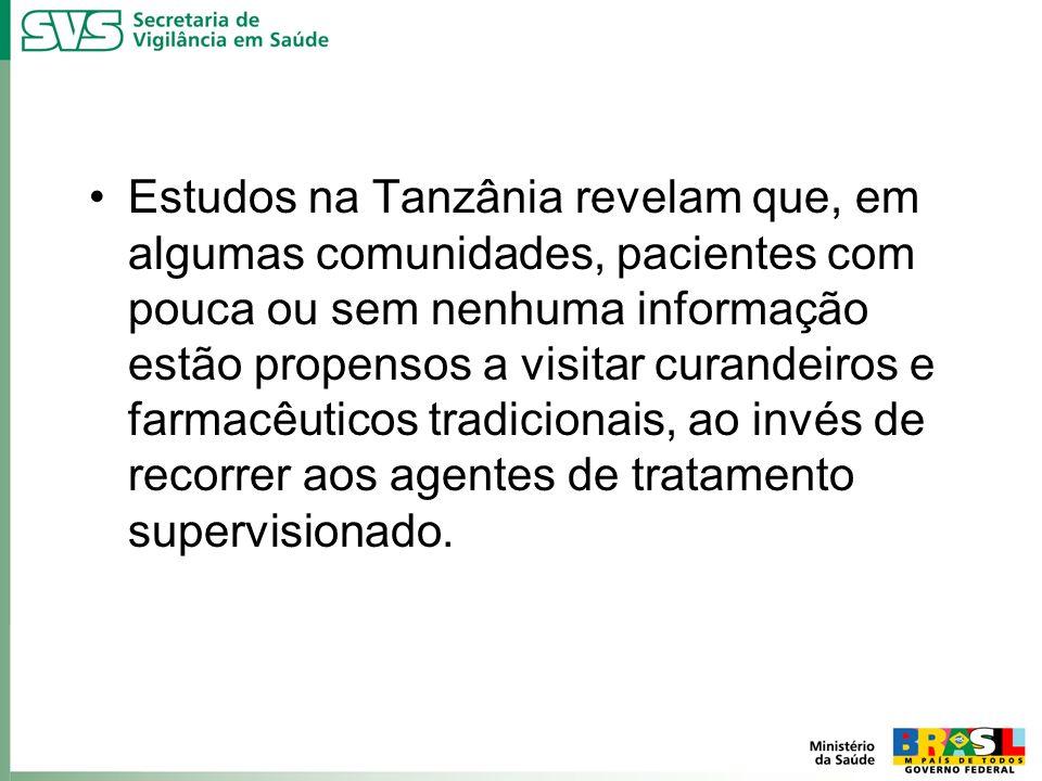Estudos na Tanzânia revelam que, em algumas comunidades, pacientes com pouca ou sem nenhuma informação estão propensos a visitar curandeiros e farmacê