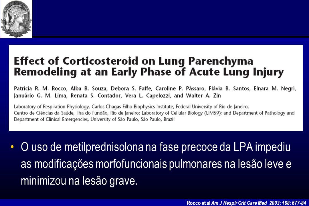 Lee et al Ann Thorac Surg 2005; 79: 405-410 Testar a eficácia de baixas doses de metilprednisolona imediatamente após o diagnóstico de SDRA.