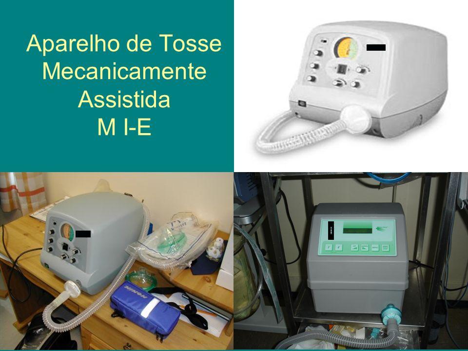 Aparelho de Tosse Mecanicamente Assistida M I-E mm mmmmmm mm mmmmmm mm mmmmmm mm mmmmmm