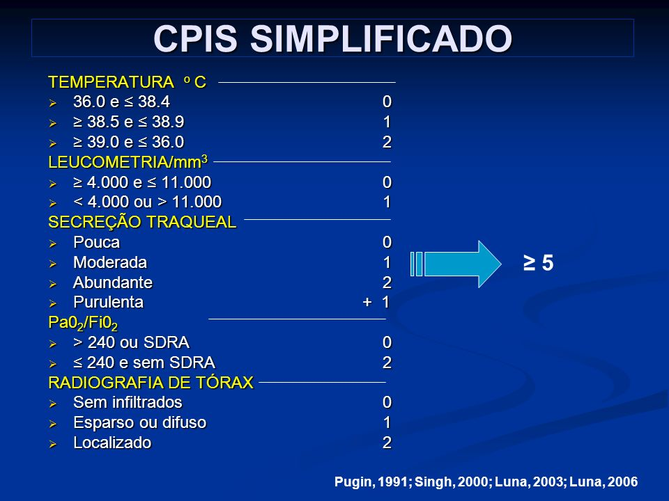 CPIS SIMPLIFICADO TEMPERATURA o C 36.0 e 38.40 36.0 e 38.40 38.5 e 38.91 38.5 e 38.91 39.0 e 36.02 39.0 e 36.02 LEUCOMETRIA/mm 3 4.000 e 11.0000 4.000