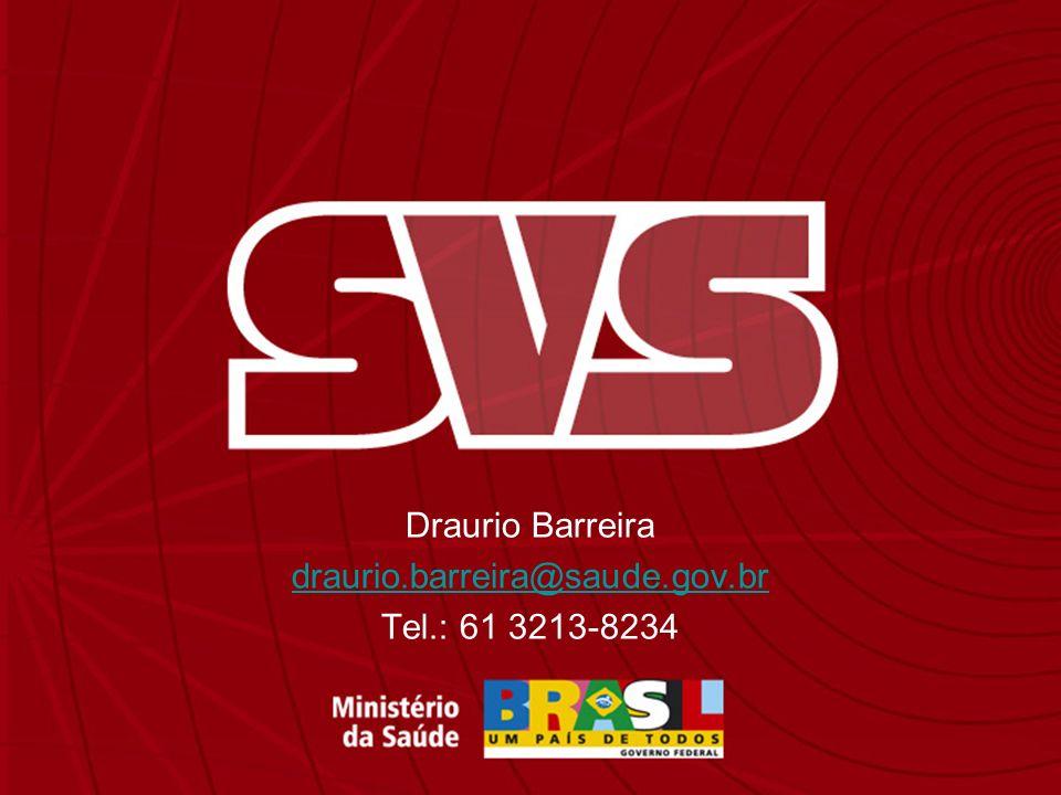 Draurio Barreira draurio.barreira@saude.gov.br Tel.: 61 3213-8234
