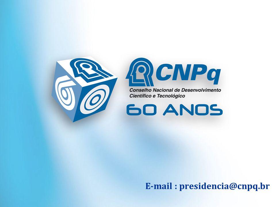 Ministério da Ciência e Tecnologia E-mail : presidencia@cnpq.br
