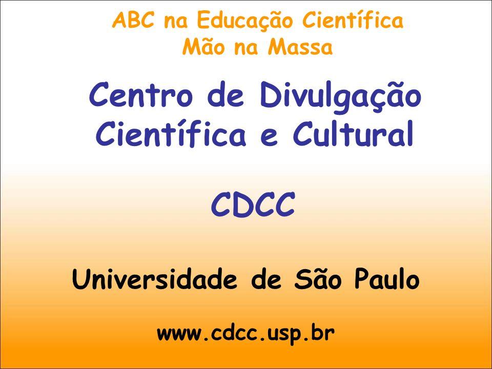 Centro de Divulgação Científica e Cultural CDCC/USP