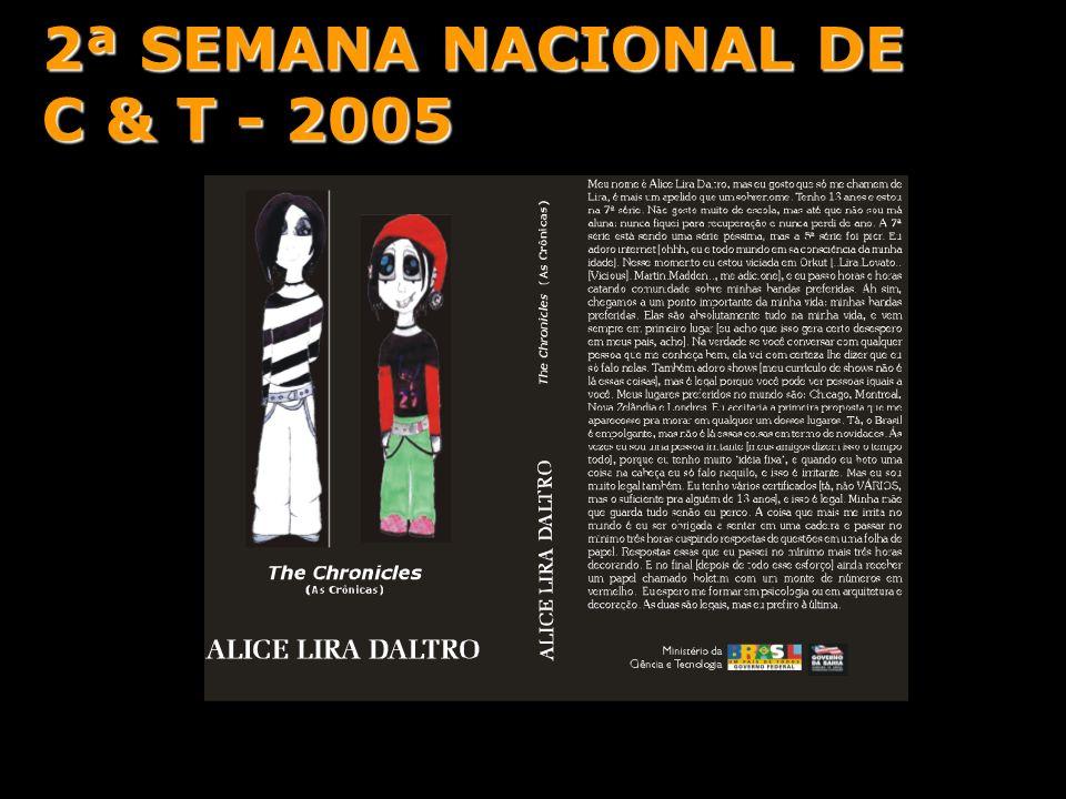 2ª SEMANA NACIONAL DE C & T - 2005