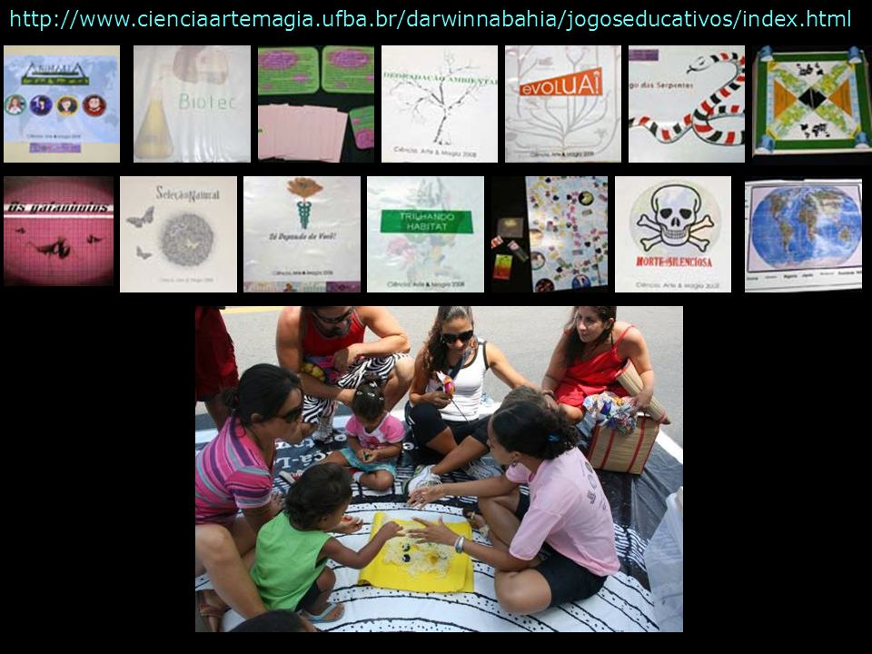 http://www.cienciaartemagia.ufba.br/darwinnabahia/jogoseducativos/index.html
