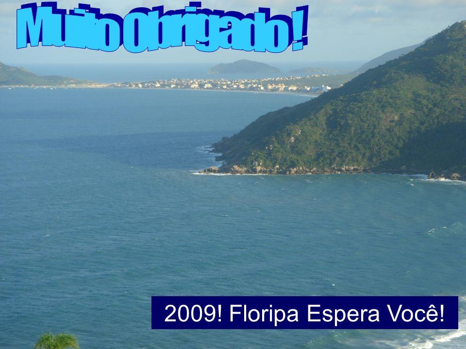 2009! Floripa Espera Você!
