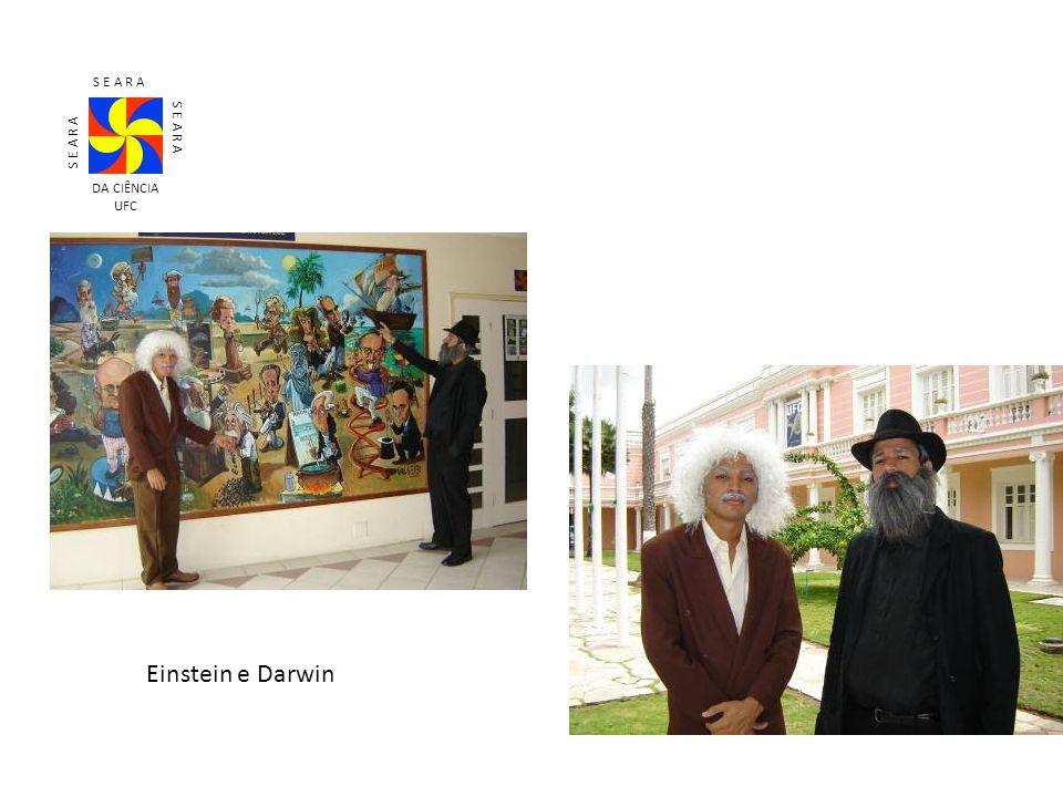 Einstein e Darwin S E A R A DA CIÊNCIA UFC