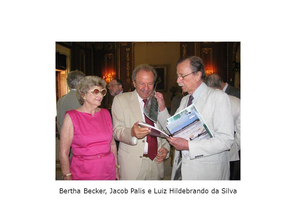 Bertha Becker, Jacob Palis e Luiz Hildebrando da Silva